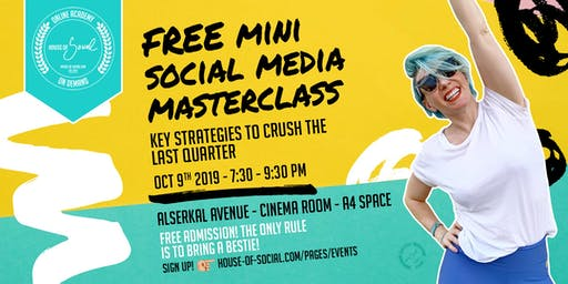 FREEMini Social Media Masterclass:Key Strategies to Crush the Last Quarter!