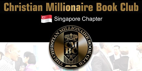 Christian Millionaire Book Club (Singapore Chapter Launch) tickets