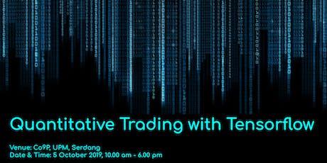 Quantitative Trading with Tensorflow tickets