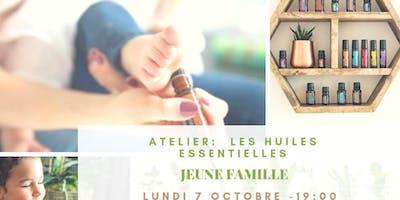 Atelier huiles essentielles pour la jeune famille