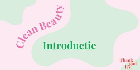 Clean Beauty Introductie 26 september en 17 oktober tickets