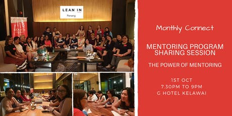 Lean In Penang Monthly Connect: The Power of Mentoring tickets