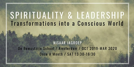 Spirituality & Leadership: Transformations into a Conscious World tickets