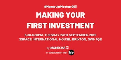 Making Your First Investment | #MoneyJarMeetup 003
