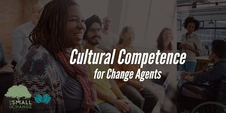 Cultural Competence for Change Agents tickets
