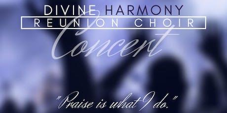 Divine Harmony Reunion Choir Concert tickets