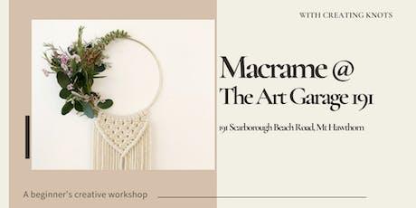 Macrame at the Art Garage 191 tickets