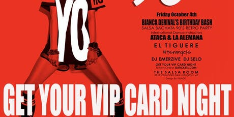 90'S Salsa Bachata Retro Party With ATACA & LA ALEMANA - GET YOUR VIP CARD tickets