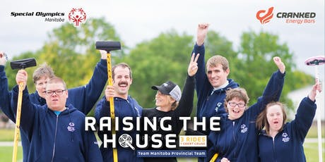 Raising The House - Team Manitoba Special Olympics  Curling Team tickets