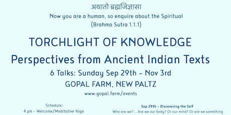Torchlight of Knowledge - Perspectives from Ancient Indian Texts  6 TALK SERIES tickets