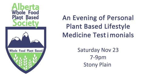 An Evening of Personal Plant Based Lifestyle Medicine Testimonials