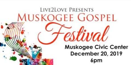 Muskogee Gospel Festival tickets