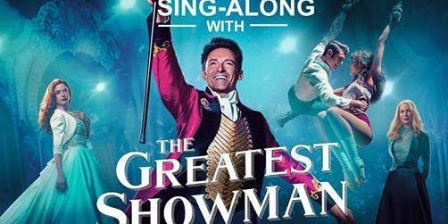 Sing Along with the Greatest Showman