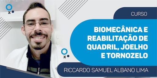 Biomecânica e Reabilitação  de  Quadril, Joelho e Tornozelo