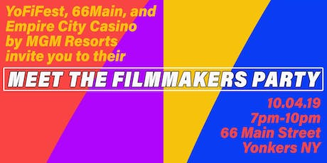 YOFIFEST'S MEET THE FILMMAKERS PARTY FIlMMAKER TICKETS tickets