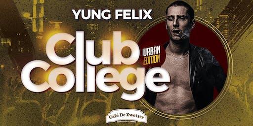 CLUB COLLEGE✦FT. YUNG FELIX
