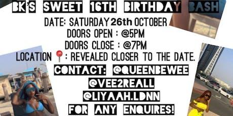 #BK's Sweet 16th tickets