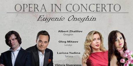 Opera in Concerto: Eugenio Oneghin biglietti