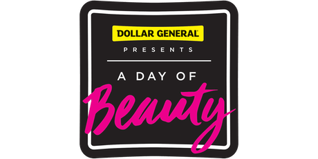 Dollar General Presents the 5th Annual Day of Beauty tickets