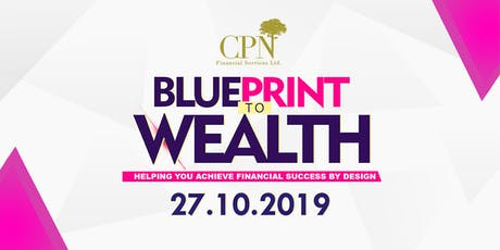 Blueprint To Wealth tickets