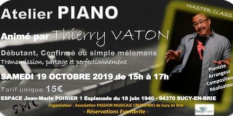 Atelier PIANO - Thierry VATON (Découverte et MASTER CLASS) à Sucy en Brie (94) billets
