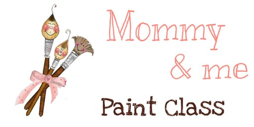 Mommy & me Paint Class