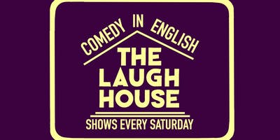 The Laugh House English Comedy Show Oct 26th