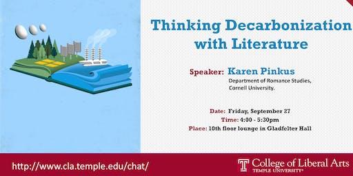 "CHAT Climate Series:  Karen Pinkus, ""Thinking Decarbonization with Literature"""