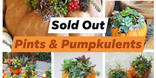 Pints & Pumpkulents-SOLD OUT