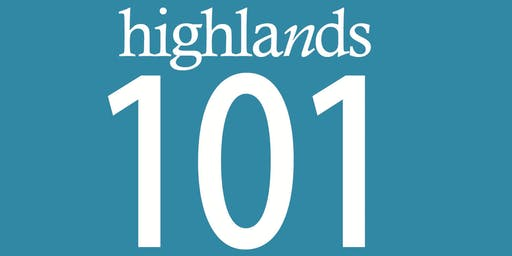 Highlands 101 - Take the next step