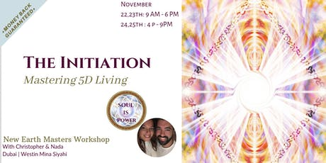 THE INITIATION, Mastering 5D Living tickets