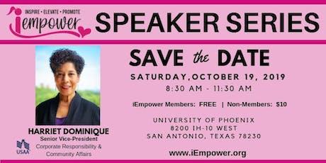 iEmpower Speaker Series featuring Harriet Dominique, Senior VP at USAA tickets