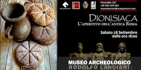 DIONISIACA - L'aperitivo dell'antica Roma biglietti