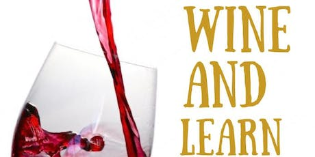 Wine and Learn tickets