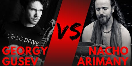 Georgy Gusev & Nacho Arimany | Cello VS Percussion tickets