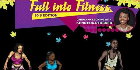 Fall into Fitness 90's Edition tickets
