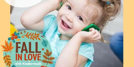 FALL IN LOVE WITH KINDERMUSIK TRY A CLASS! tickets
