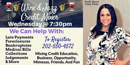 Wine & Jazz Credit Mixer/ Wednesday. September 18th at 7:30pm/ Laurel MD