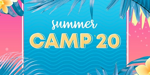 SUMMER CAMP 20'