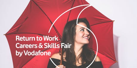 Return to Work Careers  & Skills Fair by Vodafone tickets