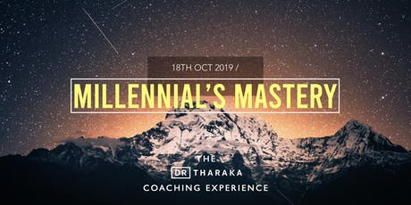 The Dr T Coaching Experience: Millennial's Mastery tickets