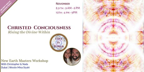 CHRISTED CONSCIOUSNESS, Rising the Divine Within tickets