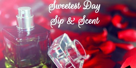 Sweetest Day Sip & Scent Workshop tickets