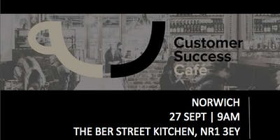 Customer Success Cafe East Anglia - Norwich