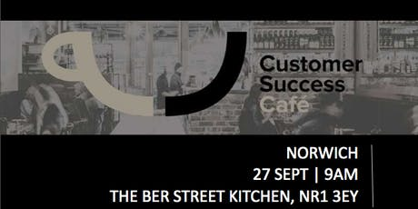 Customer Success Cafe East Anglia - Norwich tickets