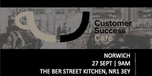 Customer Success Cafe East Anglia - Norwich