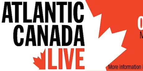 Atlantic Canada Live! tickets
