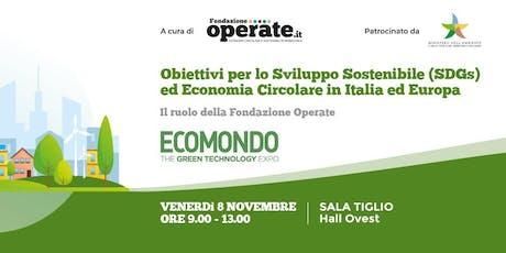 Obiettivi per lo Sviluppo Sostenibile  ed Economia Circolare in Italia e Eu biglietti