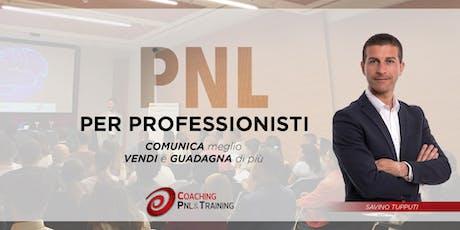 PNL per Professionisti - Perugia biglietti