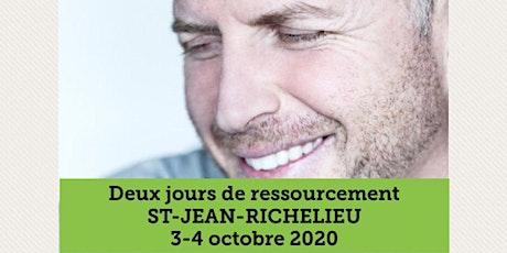 ST-JEAN-SUR-RICHELIEU - Ressourcement 2 jours 25$ billets